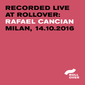 recorded live at rollover - rafael cancian