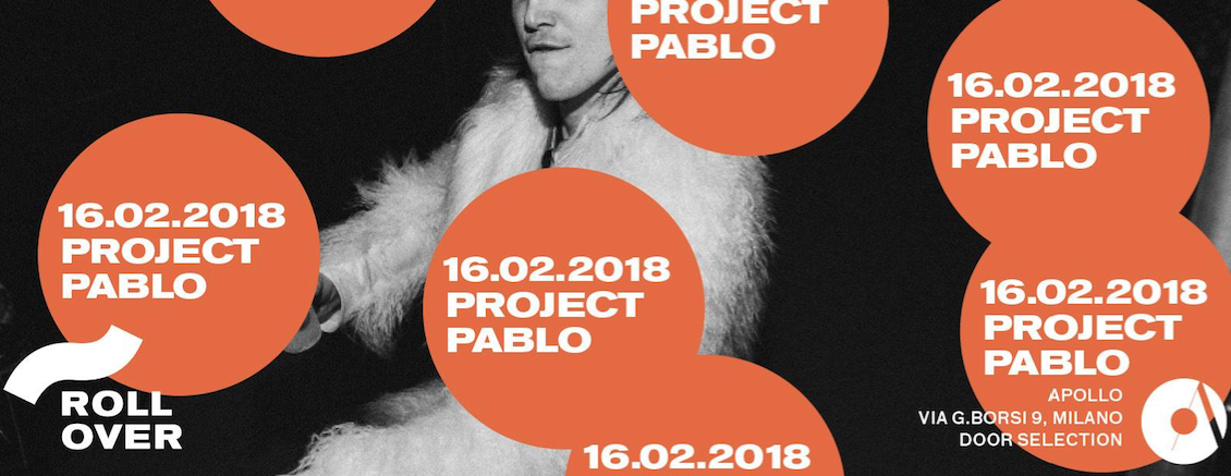 """16.02.2018 ROLLOVER W/ PROJECT PABLO"""