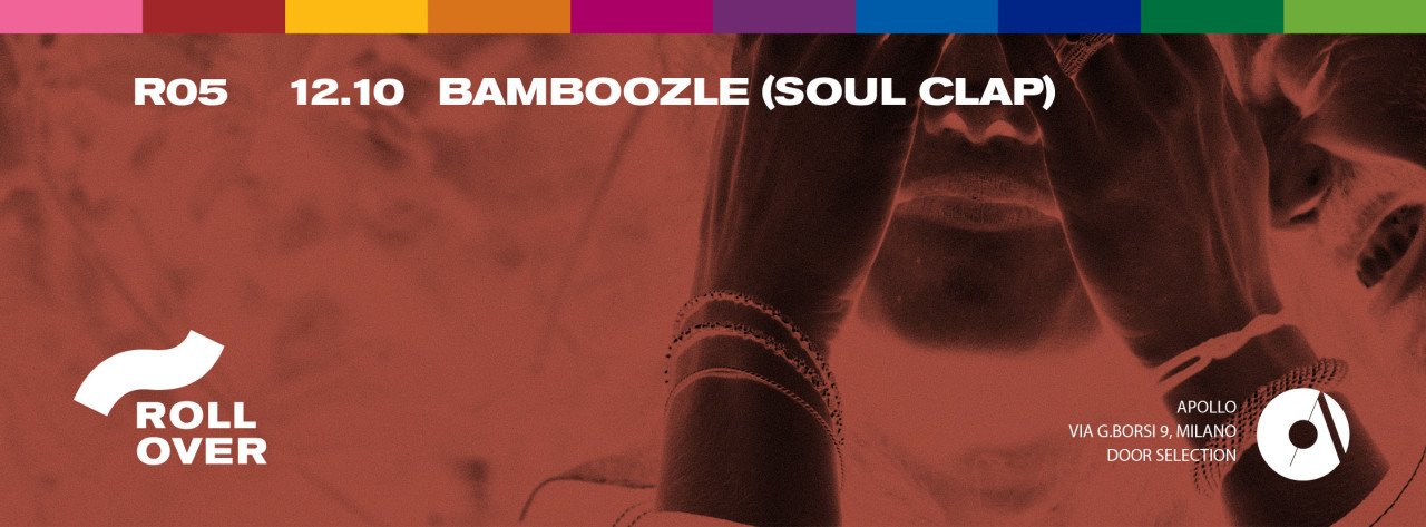 """ROLLOVER W/ BAMBOOZLE (SOUL CLAP)"""